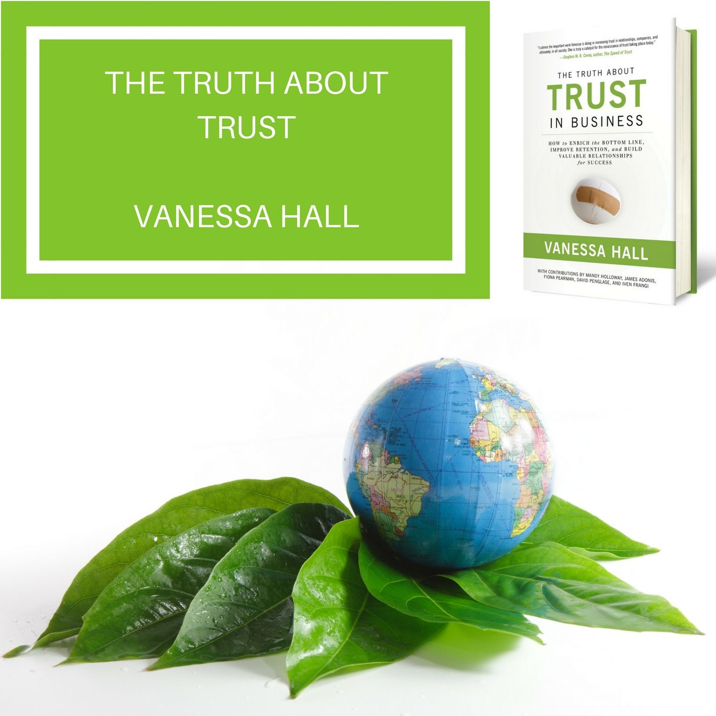 The Truth about Trust with Vanessa Hall