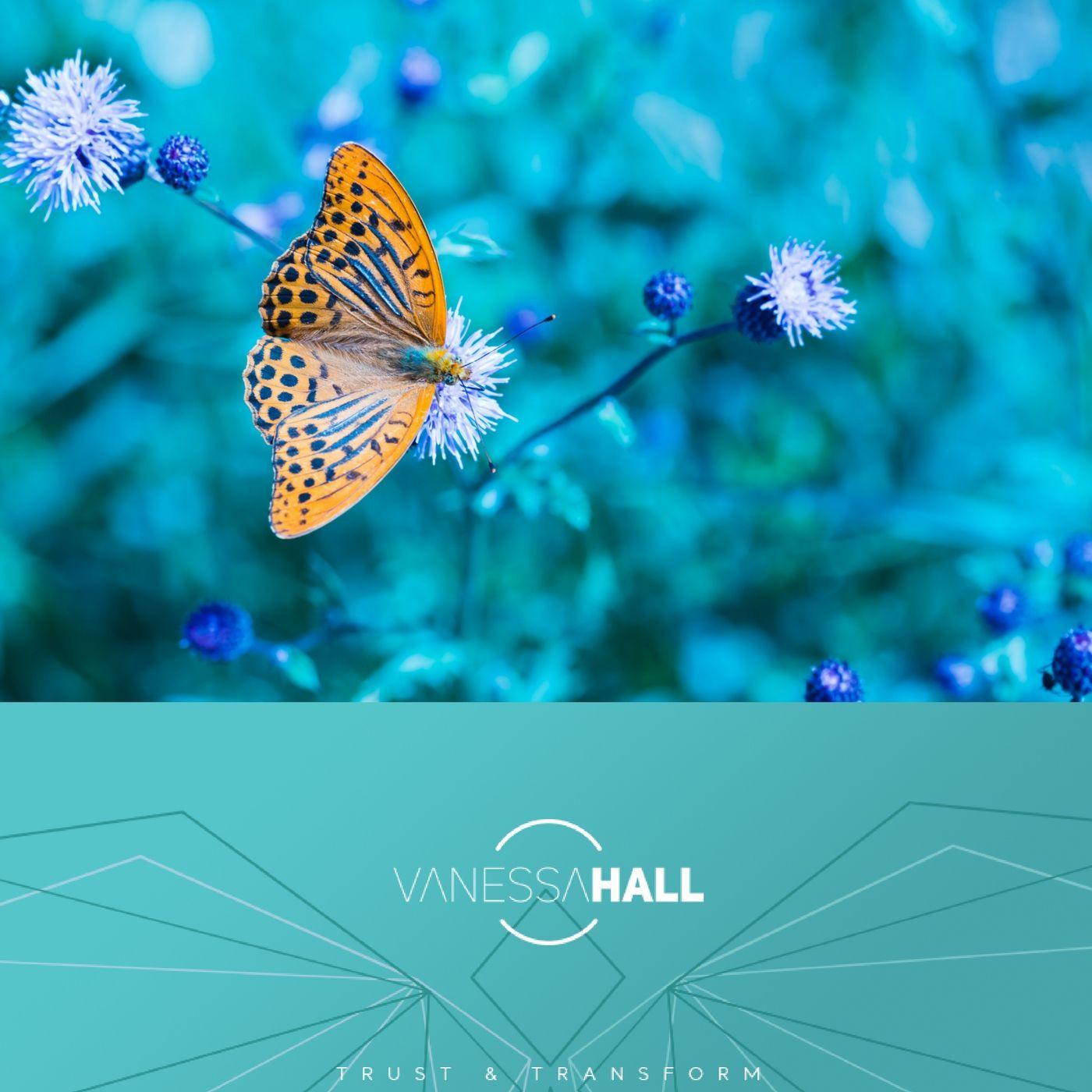 Vanessa Hall on Trust and Transformation